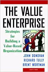 Deloitte & Touche's treatise on value based management, The Value Enterprise